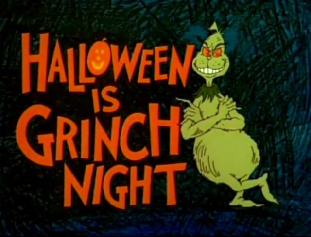 halloween is grinch night.jpg